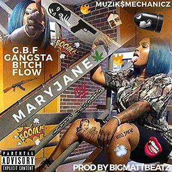 G.B.F (Gangsta B!tch Flow)