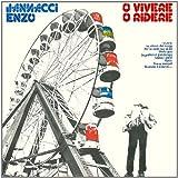 Songtexte von Enzo Jannacci - O vivere o ridere