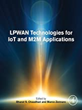 LPWAN Technologies for IoT and M2M Applications (English Edition)