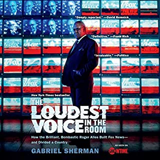 The Loudest Voice in the Room audiobook cover art