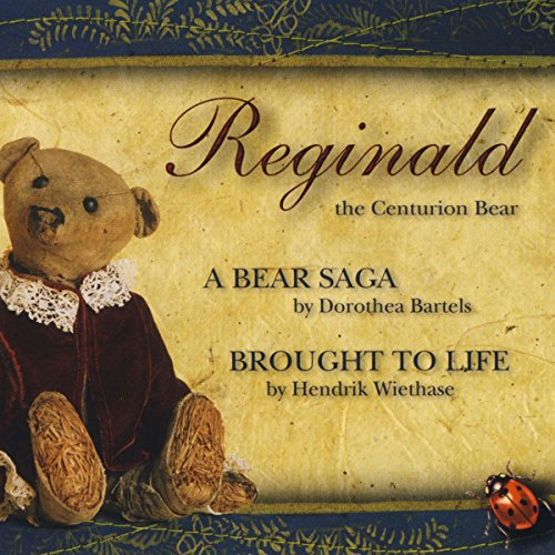 Reginald, the Centurion Bear Titelbild