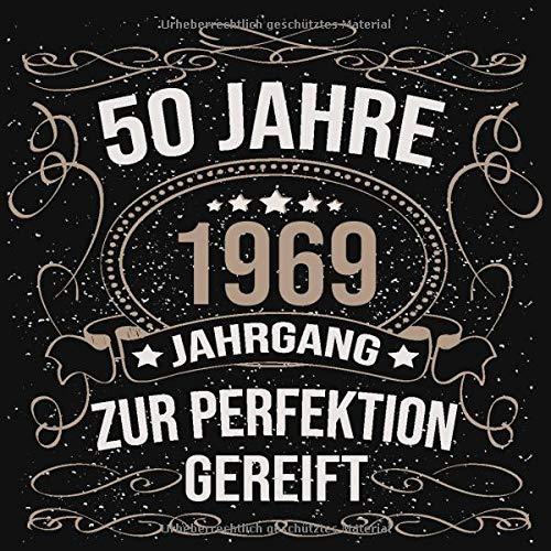 50 Jahre Jahrgang 1969 Zur Perfektion Gereift Cooles Geschenk Zum 50 Geburtstag Geburtstagsparty Gästebuch Eintragen Von Wünschen Und Sprüchen