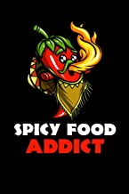 Spicy Food Addict: Funny Hot Pepper Notebook