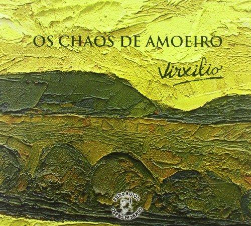 Virxilio. Os Chaos de Amoeiro. (Fundacion Otero Pedrayo)