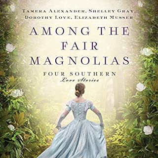 Among the Fair Magnolias     Four Southern Love Stories              Autor:                                                                                                                                 Tamera Alexander,                                                                                        Dorothy Love,                                                                                        Shelley Gray,                   und andere                          Sprecher:                                                                                                                                 Devon O'Day,                                                                                        Melba Sibrel                      Spieldauer: 10 Std. und 47 Min.     1 Bewertung     Gesamt 5,0