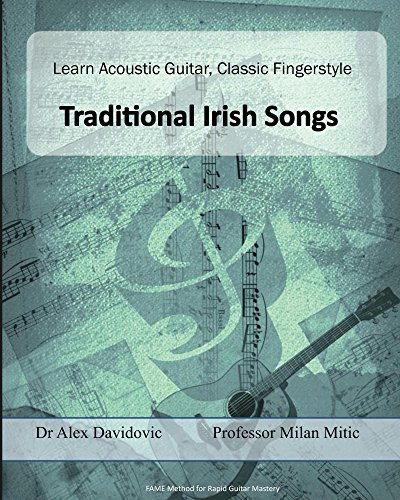 Learn Acoustic Guitar, Classic Fingerstyle: Traditional Irish Songs (Learn...