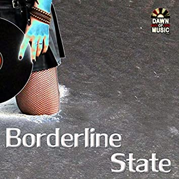 Borderline State