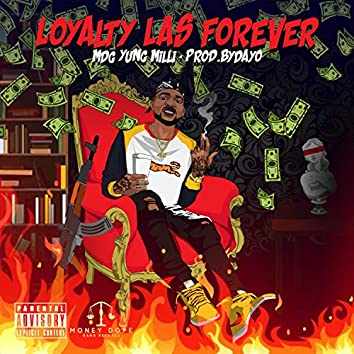 Loyalty Las Forever