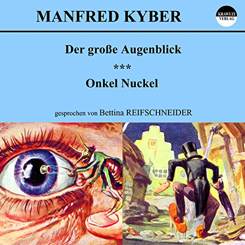 Der große Augenblick / Onkel Nuckel Titelbild