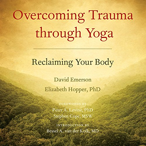 Overcoming Trauma Through Yoga audiobook cover art