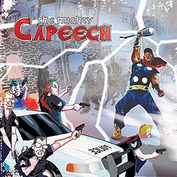 The Mighty Capeech
