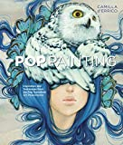 Pop Painting: Inspiration and Techniques from the Pop Surrealism Art Phenomenon (English Edition)