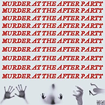 Murder At The After Party