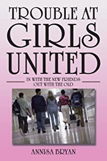 Trouble at Girls United: In with the New Friends Out with the Old