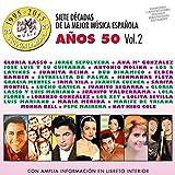 Siete Decadas De La Mejor Música Española Años 50. Vol. 2