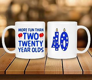 40th Birthday Mug - 11 oz white Ceramic Printed Coffee Mug