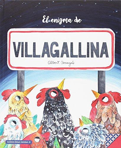 El enigma de Villagallina (Libros para la Educación Emocional)