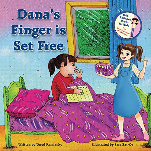 Dana's Finger Is Set Free - Get rid of Thumb Sucking habit easily: Children Book - The Empowerment of Kids No.1 (Self-Reliance Books for Kids) (English Edition)