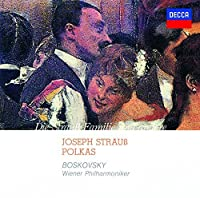 Josef Strauss: Polkas by Willi Boskovsky (2014-09-17)