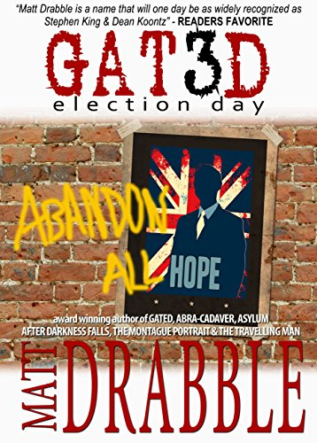 Download Gated III: Election Day (English Edition) B01M0E5HT1