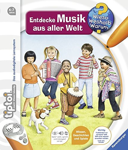 tiptoi® Entdecke Musik aus aller Welt (tiptoi® Wieso? Weshalb? Warum?, Band 16)