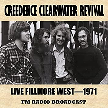 Live at the Fillmore West, 1971 (FM Radio Broadcast)