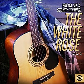 The White Rose, Vol. 2