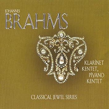 Brahms: Klarinet Kentet & Piyano Kentet
