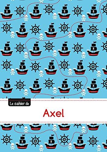 Le cahier d'Axel - Séyès, 96p, A5 - Pirates