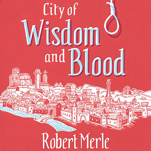 City of Wisdom and Blood audiobook cover art