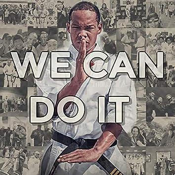 We Can Do It (feat. Alex Macias)