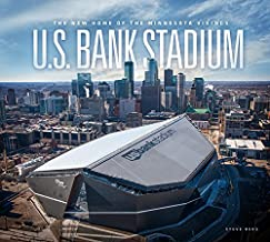 U.S. Bank Stadium: The New Home of the Minnesota Vikings