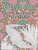 Coccodrillo - Libro da colorare per adulti
