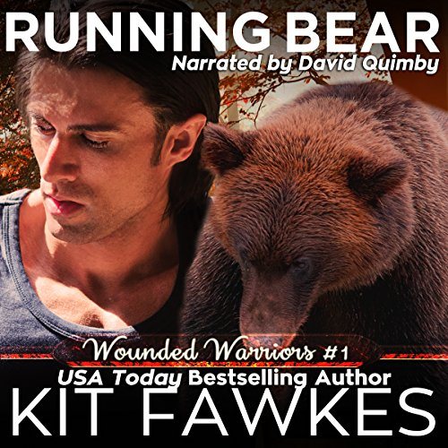 Running Bear     Wounded Warriors, Book 1              By:                                                                                                                                 Kit Fawkes                               Narrated by:                                                                                                                                 David Quimby                      Length: 3 hrs and 31 mins     20 ratings     Overall 4.1