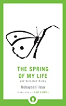 The Spring of My Life: And Selected Haiku (Shambhala Pocket Library)