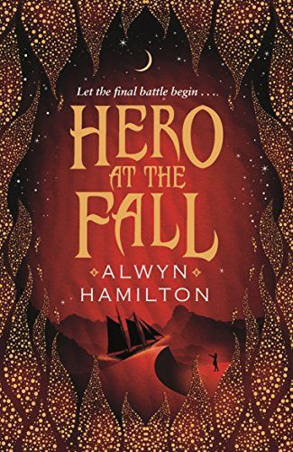 Hero at the Fall (Rebel of the Sands Trilogy Book 3) (English Edition)