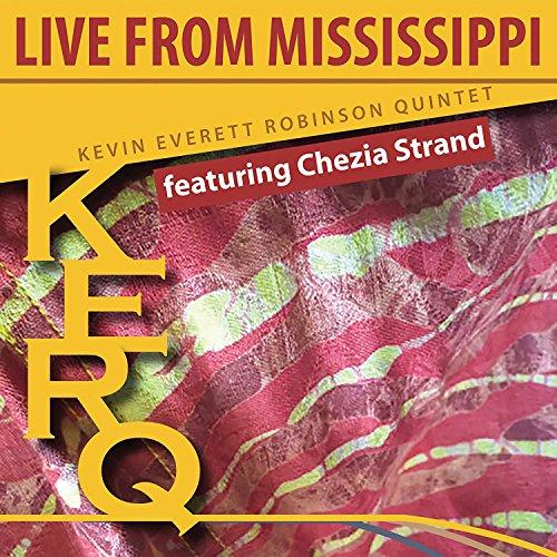 Kerq: Live From Mississippi