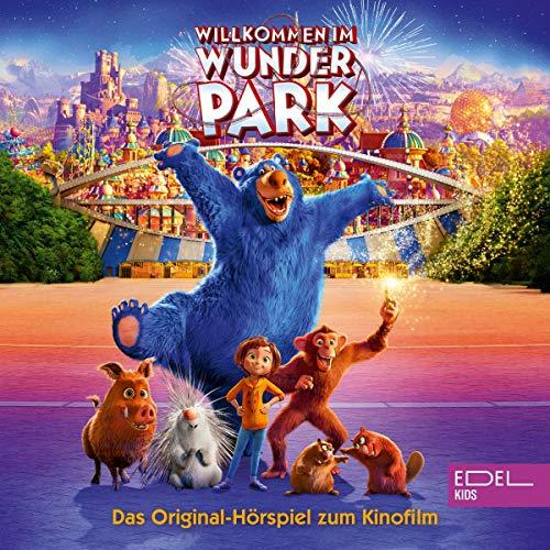 Willkommen Im Wunder Park. Das Original-Hörspiel zum Kinofilm Titelbild