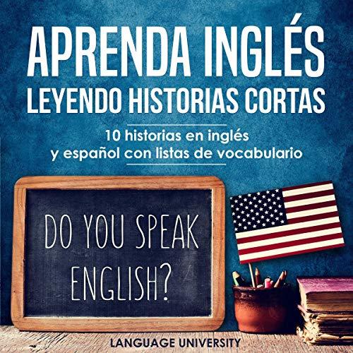 Aprenda inglés leyendo historias cortas [Learn English by Reading Short Stories] cover art