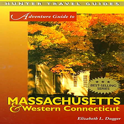 Adventure Guide to Massachusetts & Western Connecticut  By  cover art