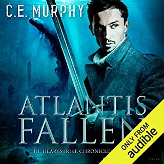 Atlantis Fallen     The Heartstrike Chronicles, Book 1              Written by:                                                                                                                                 C. E. Murphy                               Narrated by:                                                                                                                                 Aaron Abano                      Length: 11 hrs and 34 mins     Not rated yet     Overall 0.0