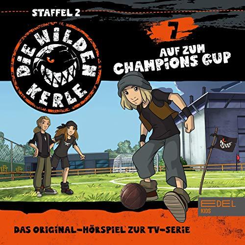 Auf zum Champions Cup. Das Original Hörspiel zur TV-Serie Titelbild