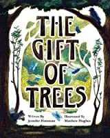 The Gift of Trees 194031027X Book Cover