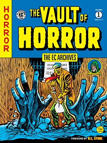 Compare Textbook Prices for The EC Archives: Vault of Horror Volume 1  ISBN 9781506721156 by Various