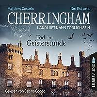 Tod zur Geisterstunde (Cherringham - Landluft kann tödlich sein 27) Hörbuch