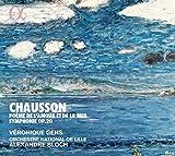 Chausson: Poème de l´Amour et de la Mer / Sinfonie Op. 20
