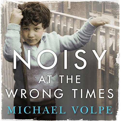 Noisy at the Wrong Times cover art