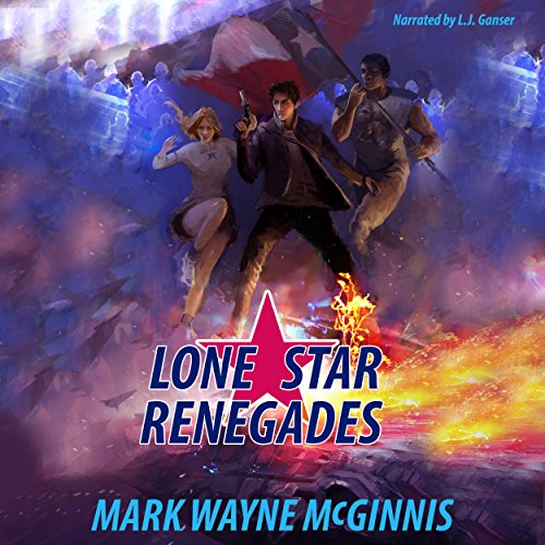 Lone Star Renegades Audiobook By Mark Wayne McGinnis cover art