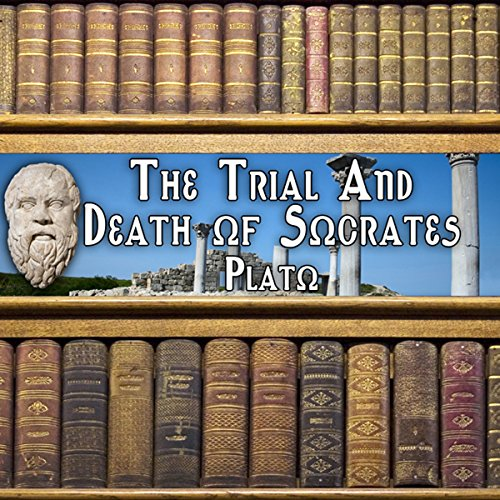The Trial and Death of Socrates audiobook cover art