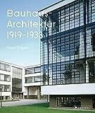 Bauhaus-Architektur: 1919-1933 - Hans Engels
